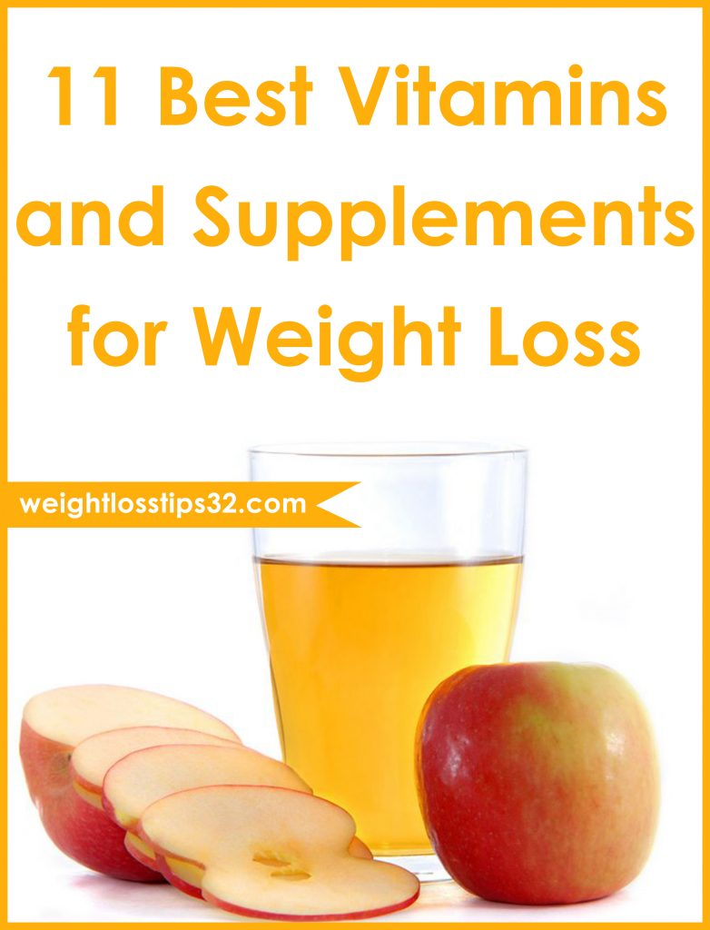 11 Best Vitamins and Supplements for Weight Loss