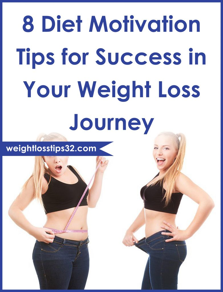 8 Diet Motivation Tips for Success in Your Weight Loss Journey