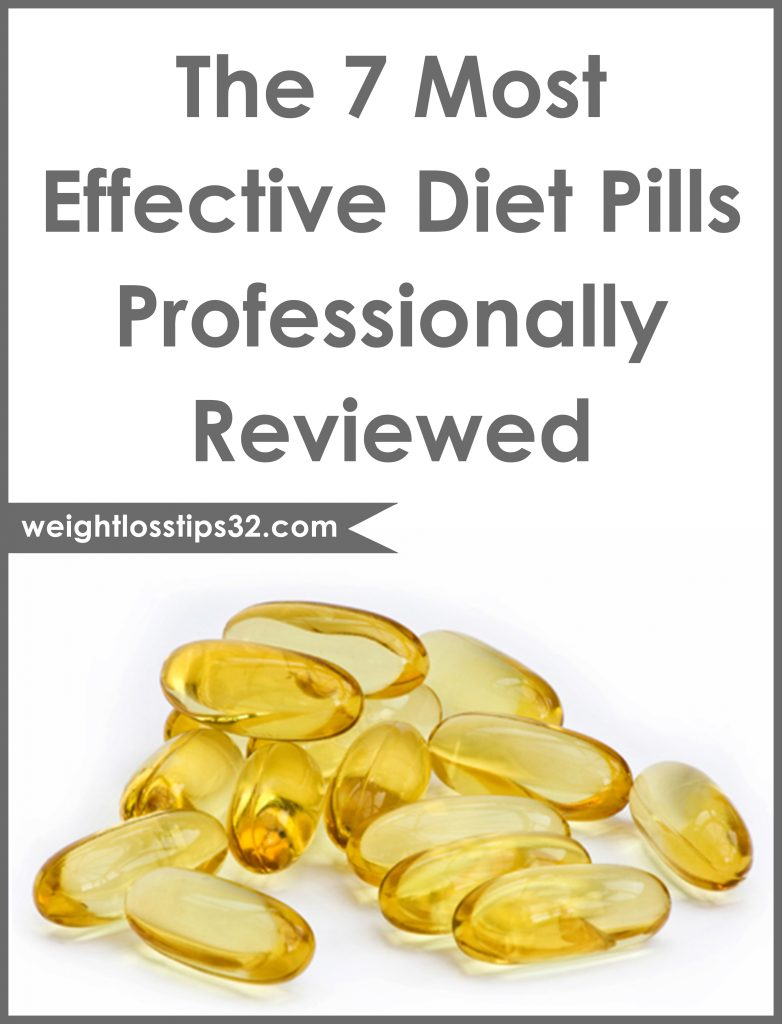 The 7 Most Effective Diet Pills Professionally Reviewed