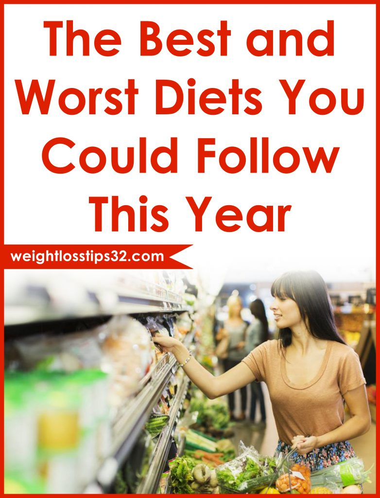 The Best and Worst Diets You Could Follow This Year 2018