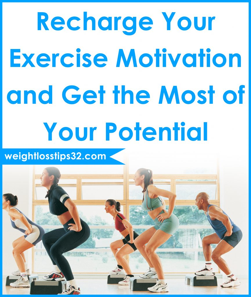 Recharge Your Exercise Motivation and Get the Most of Your Potential