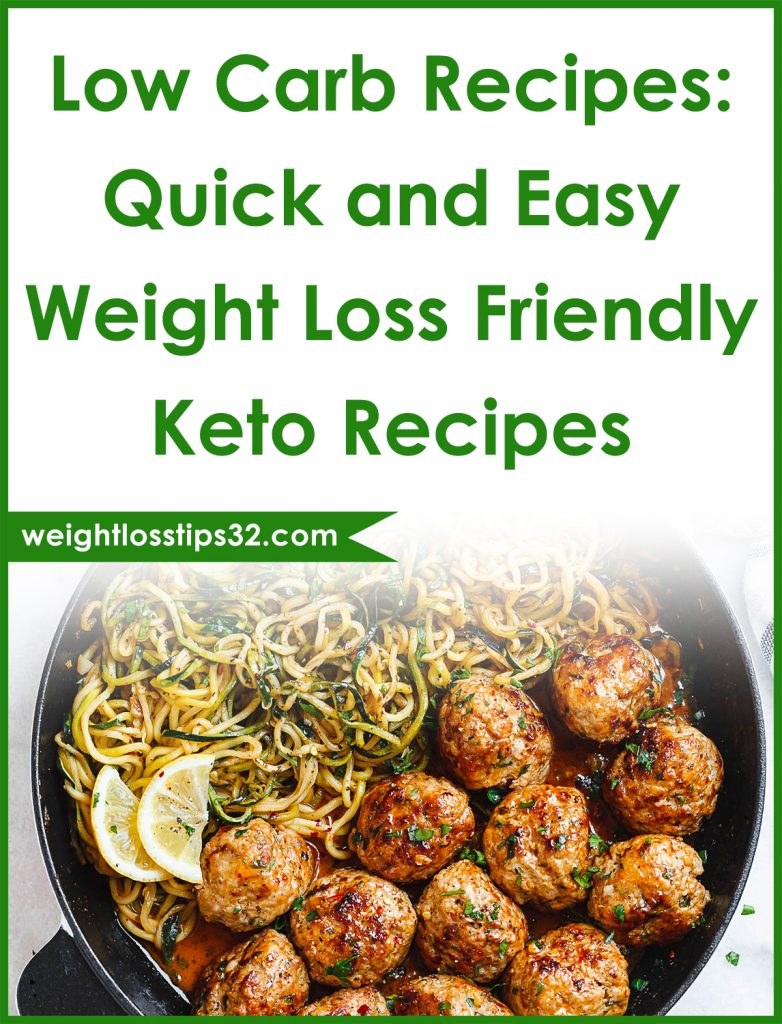 Low Carb Recipes: Quick and Easy Weight Loss Friendly Keto Recipes