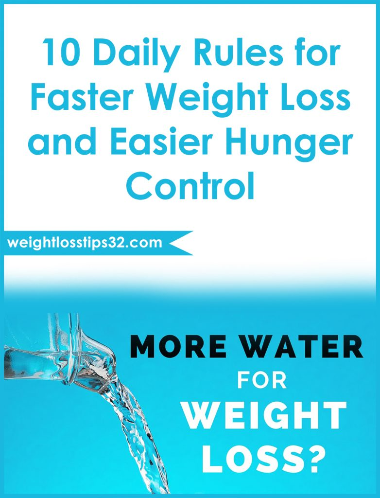 10 Daily Rules for Faster Weight Loss and Easier Hunger Control Pinterest