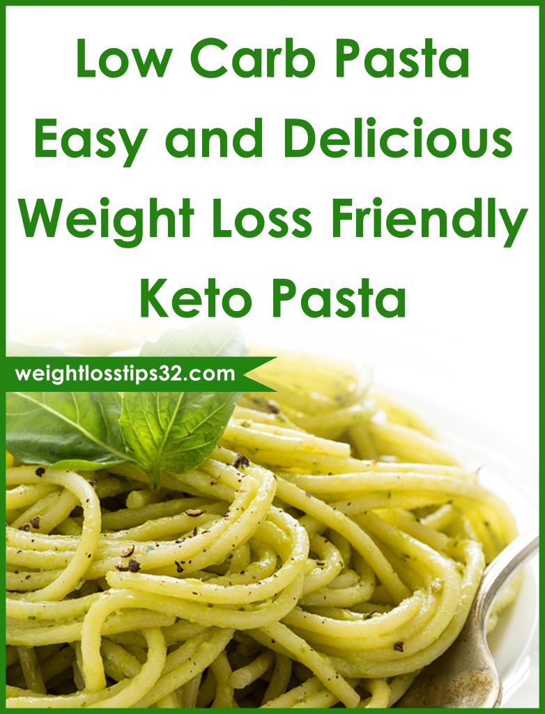 Low Carb Pasta - Easy and Delicious Weight Loss Friendly Keto Pasta Pinterest