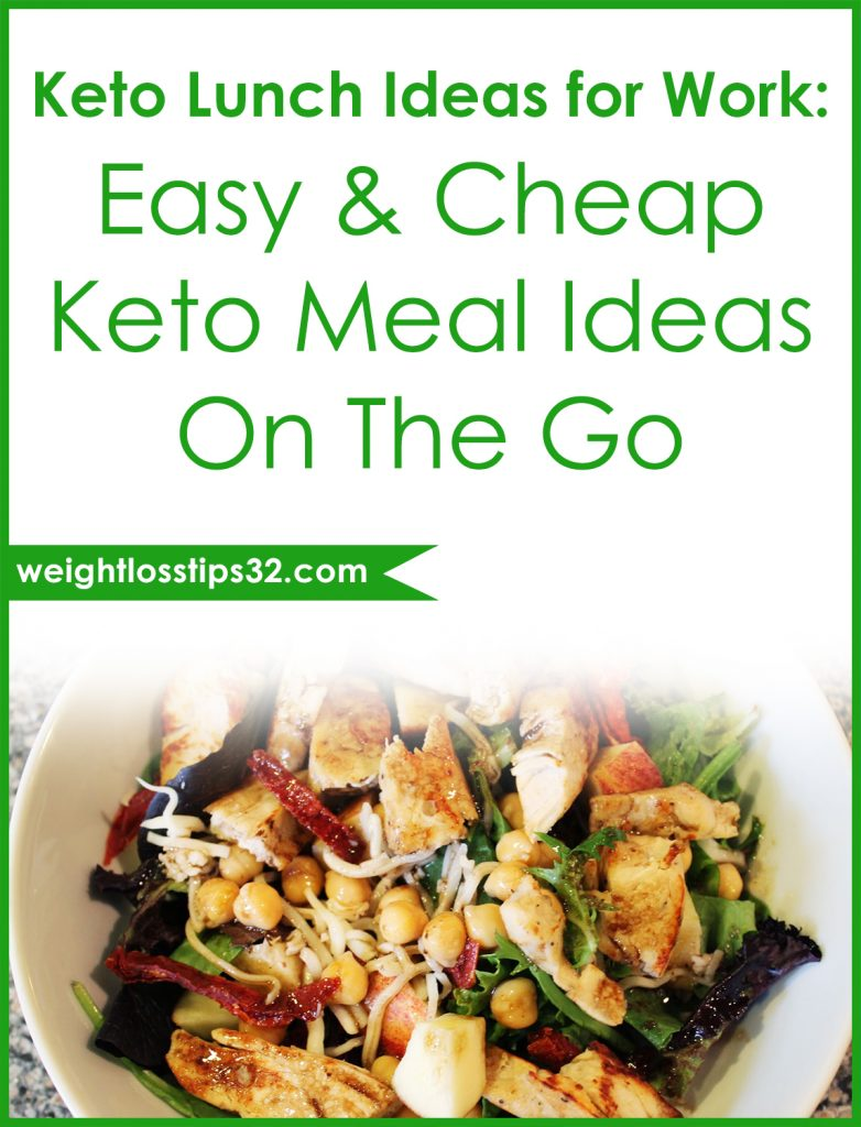 Keto Lunch Ideas for Work 5 Easy & Cheap Keto Meal Ideas On The Go Pinterest